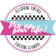 Pin-up your life ! Relooking Pin-up et Coaching Glamour